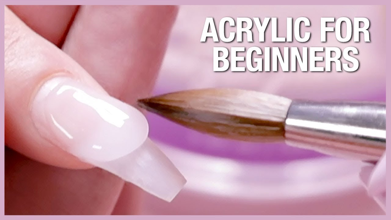 How To Apply Acrylic For Beginners